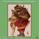 The Life and Adventures of Santa Claus - eAudiobook