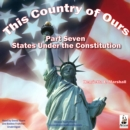 This Country of Ours, Part 7 : Stories of the United States under the Constitution - eAudiobook