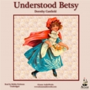 Understood Betsy - eAudiobook