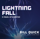 Lightning Fall : A Novel of Disaster - eAudiobook