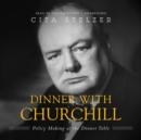 Dinner with Churchill - eAudiobook