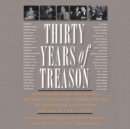 Thirty Years of Treason, Vol. 3 : Excerpts from Hearings before the House Committee on Un-American Activities, 1953-1968 - eAudiobook