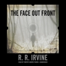 The Face Out Front - eAudiobook