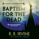 Baptism for the Dead - eAudiobook