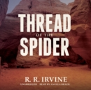 Thread of the Spider - eAudiobook