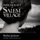 The Witchcraft of Salem Village - eAudiobook