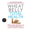 Wheat Belly Total Health - eAudiobook