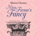 Miss Fiona's Fancy - eAudiobook