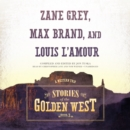 Stories of the Golden West, Book 3 - eAudiobook