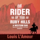 The Rider of the Ruby Hills - eAudiobook