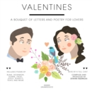 Valentines : A Bouquet of Letters and Poetry for Lovers - eAudiobook