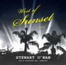 West of Sunset - eAudiobook