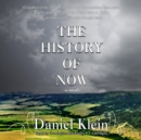 The History of Now - eAudiobook