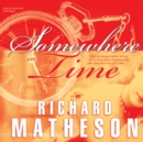 Somewhere in Time - eAudiobook