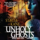 Unholy Ghosts - eAudiobook