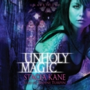 Unholy Magic - eAudiobook