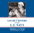 A Sailor's History of the U.S. Navy - eAudiobook