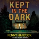 Kept in the Dark - eAudiobook