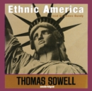 Ethnic America : A History - eAudiobook