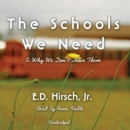 The Schools We Need - eAudiobook