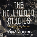 The Hollywood Studios : House Style in the Golden Age of the Movies - eAudiobook