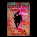 The Lone Star Ranger - eAudiobook