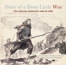 Diary of a Dirty Little War : The Spanish-American War of 1898 - eAudiobook