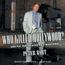 Who Killed Hollywood? - eAudiobook