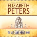 The Last Camel Died at Noon - eAudiobook