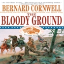 The Bloody Ground : Battle of Antietam, 1862 - eAudiobook