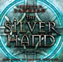 The Silver Hand - eAudiobook