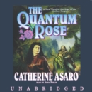 The Quantum Rose - eAudiobook