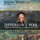 Jefferson's War : America's First War on Terror 1801-1805 - eAudiobook