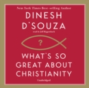 What's So Great about Christianity - eAudiobook