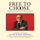 Free to Choose : A Personal Statement - eAudiobook