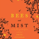 Of Bees and Mist - eAudiobook