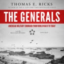 The Generals : American Military Command from World War - eAudiobook