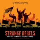 Strange Rebels - eAudiobook