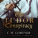 The Tudor Conspiracy - eAudiobook
