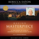 Making Masterpiece - eAudiobook