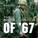 The Boys of '67 : Charlie Company's War in Vietnam - eAudiobook