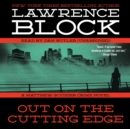 Out on the Cutting Edge : A Matthew Scudder Crime Novel - eAudiobook
