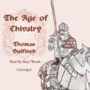 The Age of Chivalry - eAudiobook