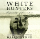 White Hunters - eAudiobook