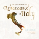 The Civilization of the Renaissance in Italy - eAudiobook