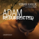 Adam Resurrected - eAudiobook