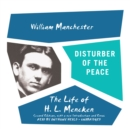 Disturber of the Peace, Second Edition : The Life of H. L. Mencken - eAudiobook