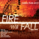 Fire Will Fall - eAudiobook