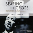 Bearing the Cross - eAudiobook