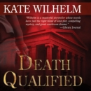 Death Qualified - eAudiobook